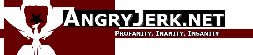 AngryJerk.net